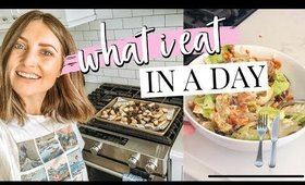 WHAT I EAT IN A DAY   Kendra Atkins