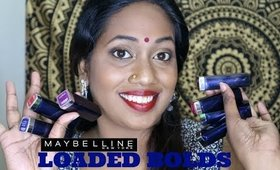 Maybelline Loaded Bold Swatches On Dark Skin Tone !!!