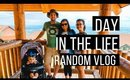 Day in the life with a toddler | random vlog
