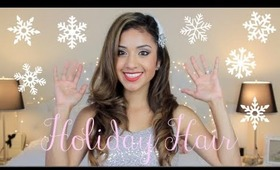 Quick and Easy Glam Holiday Hair