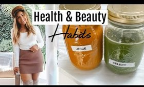 HEALTH + BEAUTY HABITS I AM DOING AGAIN