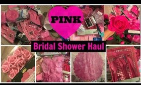 Bridal Shower Decor Haul (Dollar Tree and Party City): Pink Theme