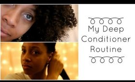 Deep Conditioning Natural Hair | My Routine