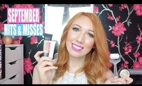 September Hits & Misses!