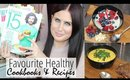 My Top 4 Healthy Cookbooks and Favourite Recipes