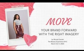 Move Your Brand Forward with the Right Imagery by Monae Everett