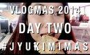 #JYUKIMIMAS DAY TWO | VLOGMAS 2014 | JYUKIMI.COM