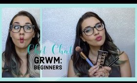 Let's talk about beginner tips and my glass eye! : CHIT CHAT GRWM