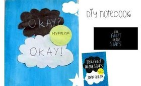 DIY THE FAULT IN OUR STARS NOTEBOOK!!!(BACK TO SCHOOL)