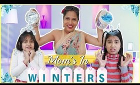 MOM's During WINTERS ..   #Fun #Sketch #RolePlay #Anaysa #MyMissAnand #ShrutiArjunAnand