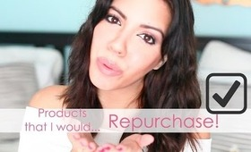 Products I Would Repurchase ✔