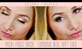 Fresh Faced Bride: Luminous Skin & Soft Eyes