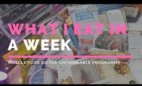 What I Eat In A Week for Weight Loss | Muscle Food Do the Unthinkable | The Vanitydoll