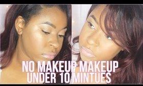 No Makeup Makeup  Under 10 mintues