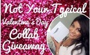 Valentine's Day Giveaway ♥ Not Your Typical Collab! {Open}