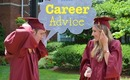 Advice | Transitioning from College to a Career