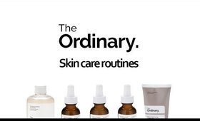 THE ORDINARY SKINCARE ROUTINES - FROM ACNE TO WRINKLES!!!!