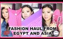 Fashion Haul from Asia & Egypt | & The Body Shop Haul