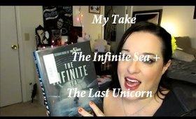My Take: Infinite Sea + The Last Unicorn
