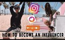 How To Become An Influencer In 2019 When You Broke