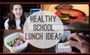 Healthy School Lunch and Breakfast Ideas