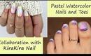 Pastel Watercolor Nails and Toes - Collaboration with KiraKiraNail