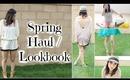 Spring Haul/Lookbook