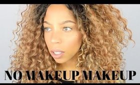 """NO MAKEUP"" MAKEUP TUTORIAL"