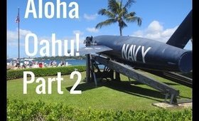 Oahu, Hawaii Vacation Part 2: June 7, 2016