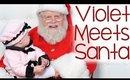 Violet Meets SANTA | VLOGMAS Day 20