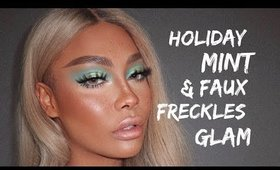 HOLIDAY MINT GLAM & FAUX FRECKLES | SONJDRADELUXE