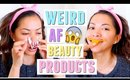 WEIRD AF BEAUTY PRODUCTS TESTED!
