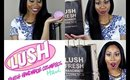 LUSH SAY WHAT ?! (HAUL GIVES ME LIFE)!