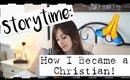 MY TESTIMONY | HOW I CAME TO JESUS