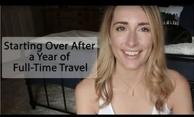Starting Over : Life After Traveling Full-Time, Divorce &  Moving On