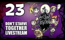 Don't Starve Together - Ep. 23 - Catching Glommer [Livestream UNCENSORED]