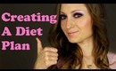 Creating a Diet Plan: Keypoints and where to start