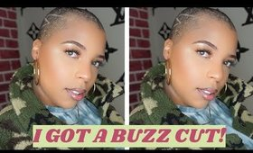 I got a BUZZ CUT!