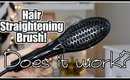 Hair Straightening Brush - Does it work?