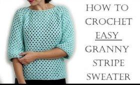 How to Crochet Easy Granny Sweater | Advanced Beginner