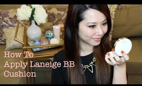 How to Use the Laneige BB Cushion