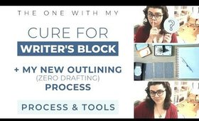 THE CURE FOR MY WRITER'S BLOCK! ✨ My Secret Outlining/Zero Drafting Technique!