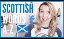 SCOTTISH WORDS | A-Z of Scotland