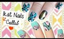 Ikat Nails! | Collab with maenaildesigns