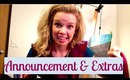 ANNOUNCEMENT & EXTRAS