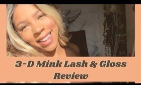 3-D Mink Lashes & Lip Gloss Review | How I Apply Lashes