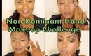 Non-Dominant Hand Makeup Challenge Tag