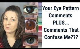Responding to Your Eye Pattern Video Comments Plus Comments That Confuse Me | Colour Analysis