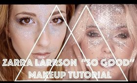 "Zara Larrson ""So Good"" Makeup Tutorial xx Marisa Mercedes xx"