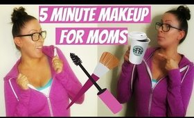 5 Minute Out The Door Makeup For Moms | Stay At Home Mom